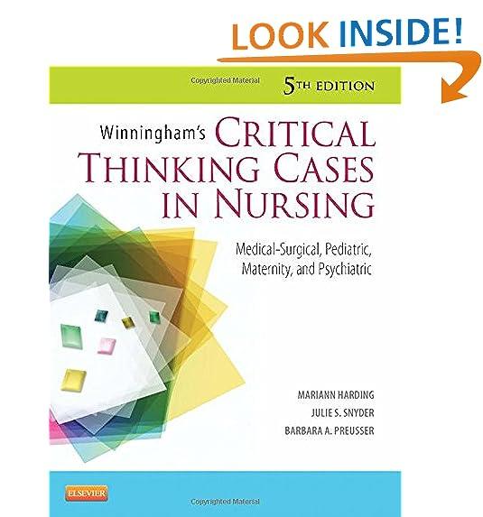 Critical thinking skills amazon winninghams critical thinking cases in nursing medical surgical pediatric maternity and psychiatric 5e fandeluxe Gallery