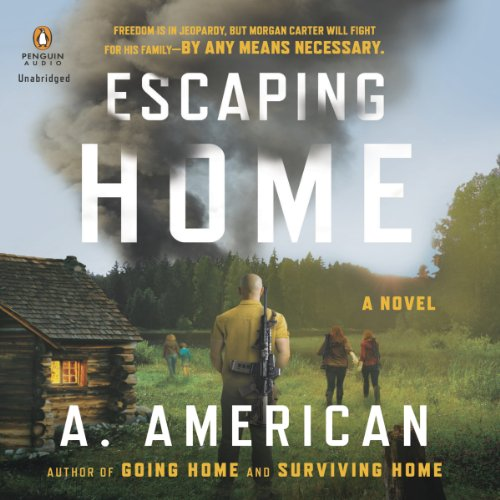 Escaping Home: The Survivalist Series, Book 3 Audiobook [Free Download by Trial] thumbnail