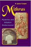 Mithras: Mysteries and Initiation Rediscovered