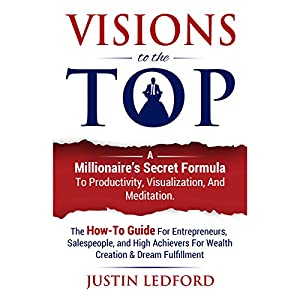 Visions to the Top Audiobook