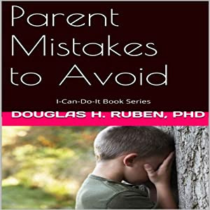 Parent Mistakes to Avoid Audiobook