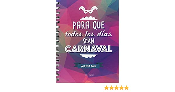 Agenda Carnaval de Cádiz 2017: Amazon.es: Fernando Macias ...
