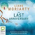 The Last Anniversary Hörbuch von Liane Moriarty Gesprochen von: Caroline Lee