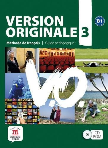 Version Originale B1 3. Guide pedagogique (French Edition)