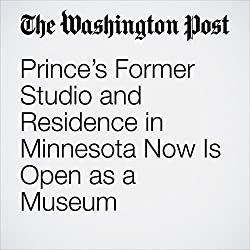Prince's Former Studio and Residence in Minnesota Now Is Open as a Museum
