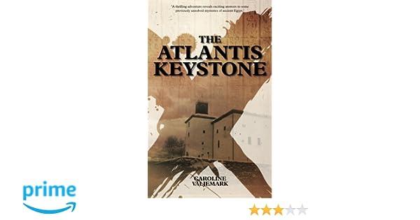 The Atlantis Keystone: Caroline Valjemark: 9789163751790 ...