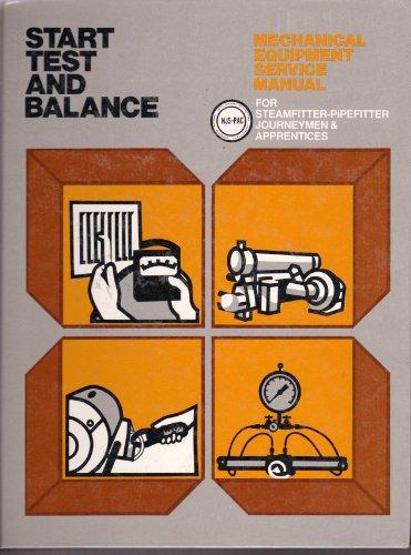 Balance Pipe - Start Test and Balance: Mechanical Equipment Service Manual for Steamfitter-Pipefitter Journeymen & Apprentices (NJS-PAC)