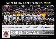 Pôster A4 - Corinthians Campeão Libertadores - 2012