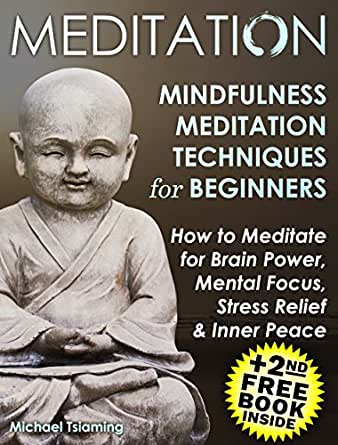 Mindfulness Meditation: HOW TO MEDITATE FOR BRAIN POWER