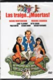 LAS Traigo Muertas [Sasha Montenegro & Maribel Guardia] [Ntsc/region 1 and 4 Dvd. Import - Latin America].