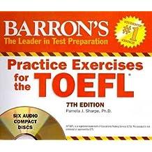 Barron's Practice Exercises for the TOEFL Barron's Practice Exercises for the TO