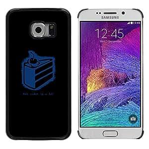 TopCaseStore / la caja del caucho duro de la cubierta de protección de la piel - Funny The Cake Is A Lie - Samsung Galaxy S6 EDGE SM-G925