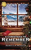 A Christmas to Remember: Based on the Hallmark