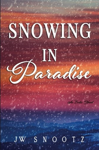 Snowing in Paradise: The Denver Novella (The Paradise Series)