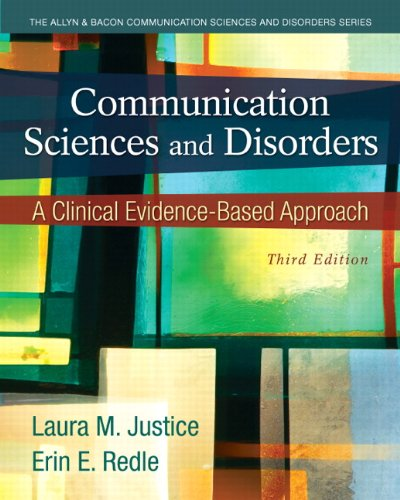 Communication Sciences And Disorders  A Clinical Evidence Based Approach  3Rd Edition