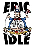 img - for The Greedy Bastard Diary: A Comic Tour of America by Eric Idle (2005-02-15) book / textbook / text book
