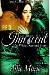 Teardrops of the Innocent: The White Diamond Story (True Colors) Paperback