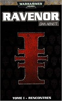 Warhammer 40.000 - Ravenor, tome 1 : Rencontres par Abnett
