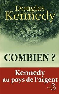 Combien ?, Kennedy, Douglas
