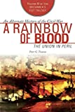 A Rainbow of Blood: The Union in Peril (The Britannia s Fist Trilogy)