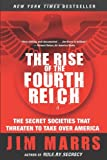"""The Rise of the Fourth Reich The Secret Societies That Threaten to Take Over America"" av Jim Marrs"