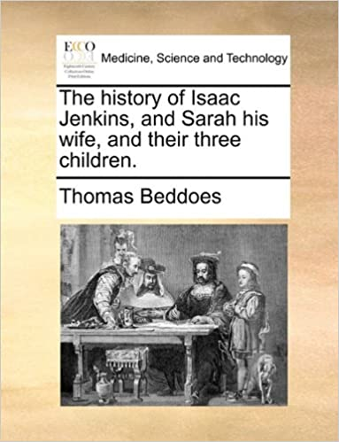The history of Isaac Jenkins, and Sarah his wife, and their three children.
