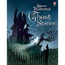 Illustrated Ghost Stories (Illustrated Story Collections) by Various (2015-10-01)