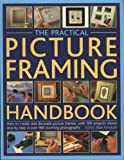 img - for The Practical Picture Framing Handbook by Rian Kanduth (2006-11-08) book / textbook / text book