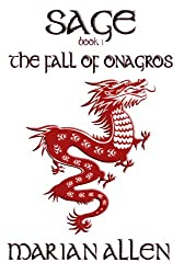 The Fall of Onagros: Sage: Book1 (Sage Trilogy)