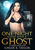 One-night Stand with a Ghost: A Gothic Encounter