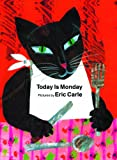 Today Is Monday, Eric Carle, 0613017684