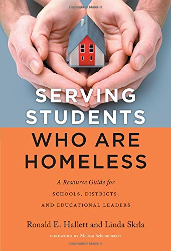 Download Serving Students Who Are Homeless: A Resource Guide for Schools, Districts, and Educational Leaders pdf