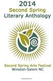 2014 Second Spring Literary Anthology, Mike Simpson, 1499597126