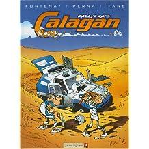 Calagan - Rallye raid - Tome 01 (French Edition)