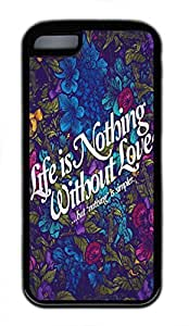 iPhone 5c case, Cute Life Is Nothing Without Love iPhone 5c Cover, iPhone 5c Cases, Soft Black iPhone 5c Covers