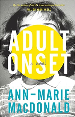 Adult Onset: Amazon.es: Ann-Marie Macdonald: Libros en ...