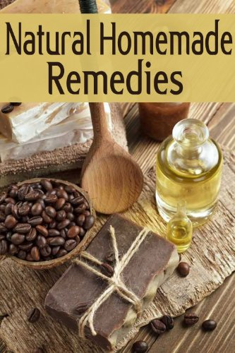 Natural Homemade Remedies :The Ultimate Guide by [Dempsen, Sarah, Books, Encore]