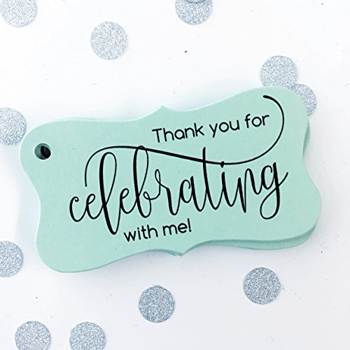 (Thank you for Celebrating with me Tags, Birthday Favor Tags, Graduation Favor Tags (FR-66-MT) )