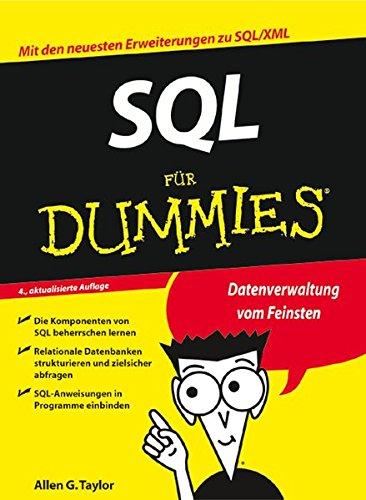 SQL für Dummies Taschenbuch – 19. Januar 2007 Allen G. Taylor Meinhard Schmidt SQL für Dummies 3527703217
