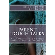 Parent Tough Talks: What parents need to know about sexual interference