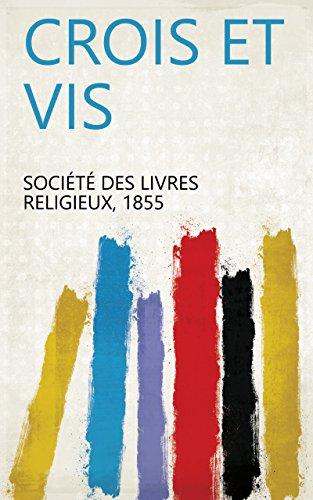 Amazon Com Crois Et Vis French Edition Ebook 1855