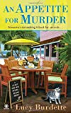 An Appetite for Murder: A Key West Food Critic Mystery