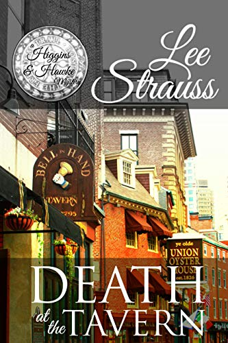 Death at the Tavern: a cozy historical 1930s mystery (A Higgins & Hawke Mystery Book 1) by [Strauss, Lee]