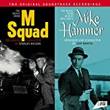 Music from M Squad. Orchestra Conducted by Stanley Wilson / The Music from Mickey Spillane s Mike Hammer. Orchestra Arranged and Conducted by Skip Martin