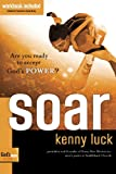 Soar: Are You Ready to Accept God's Power? (God's Man Series)