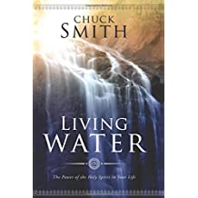 Living Water: The Power of the Holy Spirit in Your Life