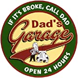 Dad's Garage Open 24 Hours Metal Sign by Imports