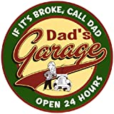Imports Dad's Garage Open 24 Hours Metal Sign