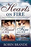 Hearts on Fire: Heart of Ice + Fire and Ice