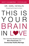 img - for This Is Your Brain in Love: New Scientific Breakthroughs for a More Passionate and Emotionally Healthy Marriage book / textbook / text book